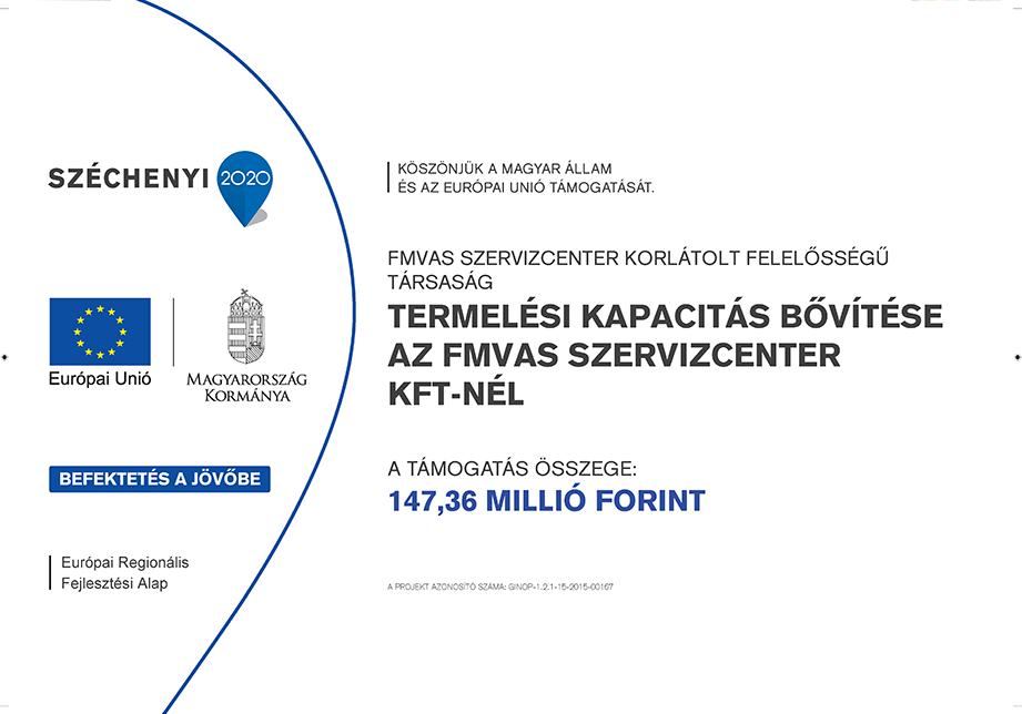 Termelési kapacitás bővítése az FMVAS SZERVIZCENTER KFT -nél